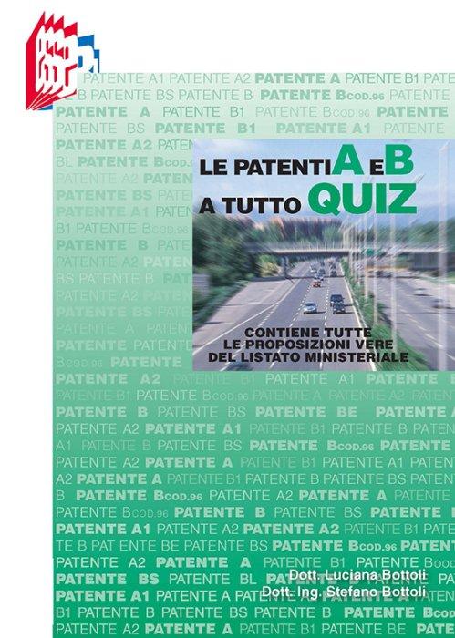 Patenti A e B a Tutto Quiz