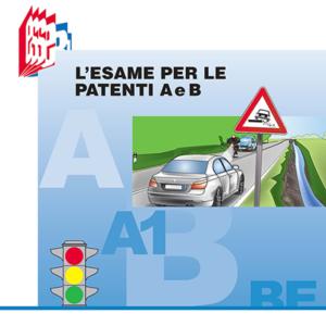 L esame per la patente A e B